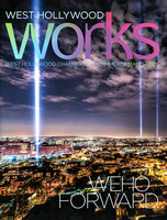 West Hollywood Chamber of Commerce Works Magazine  March 2017